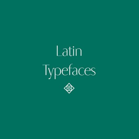 Latin Typefaces